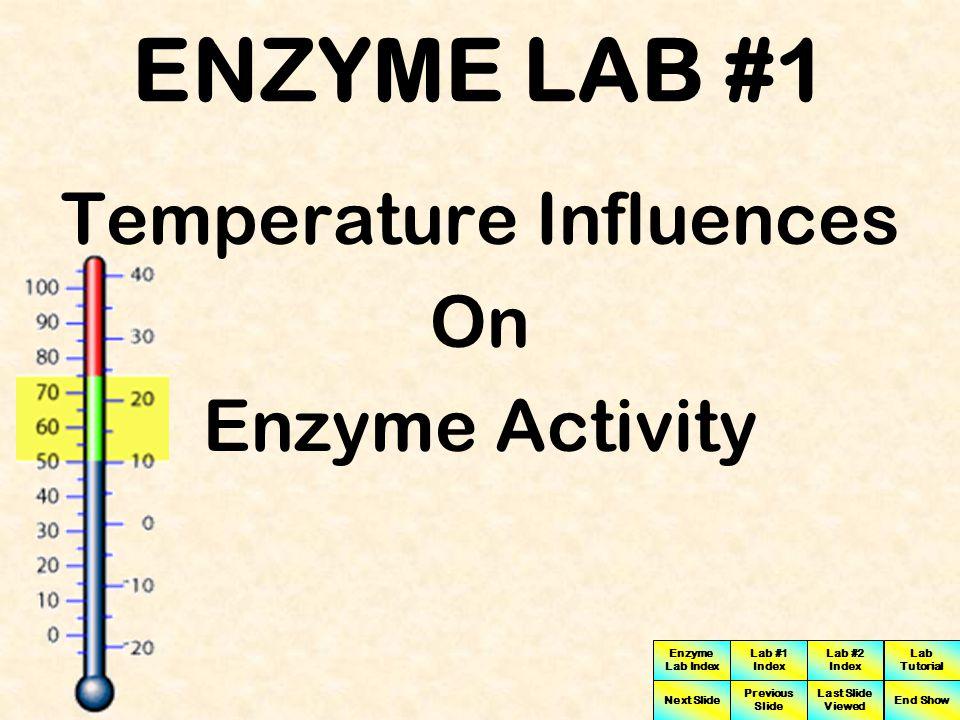 Temperature Influences
