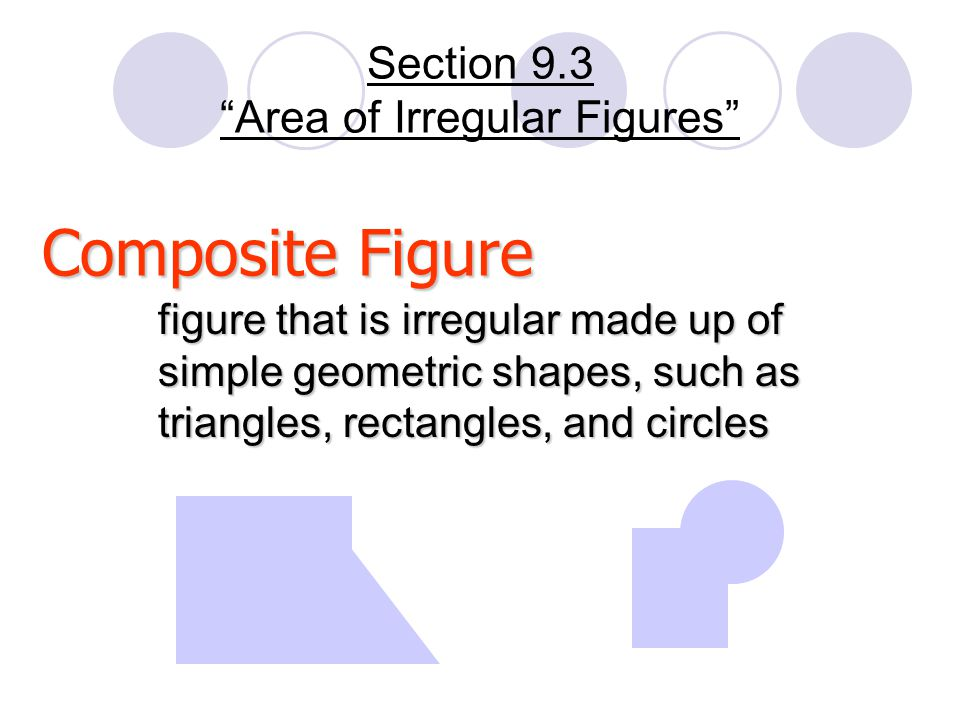 Section 9.3 Area of Irregular Figures