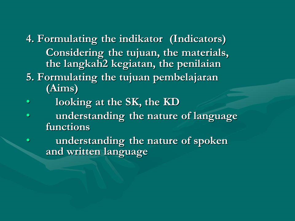 4. Formulating the indikator (Indicators)