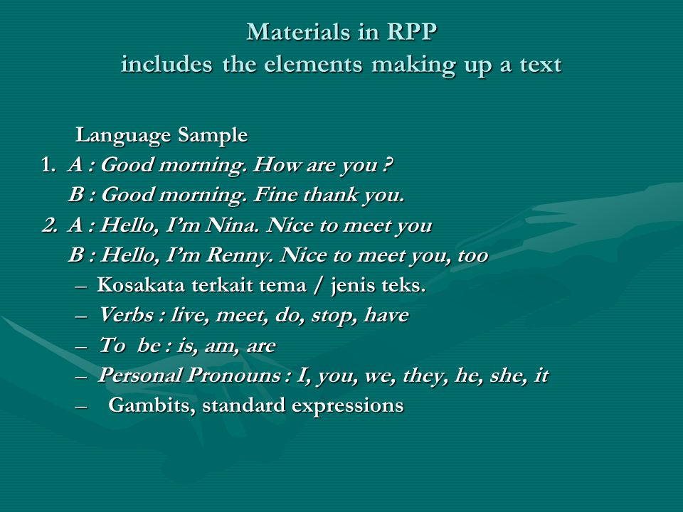 Materials in RPP includes the elements making up a text