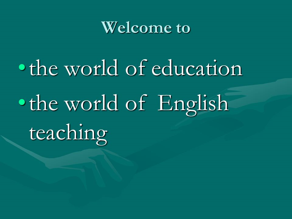 the world of English teaching