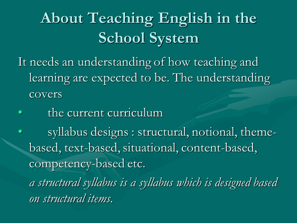 About Teaching English in the School System