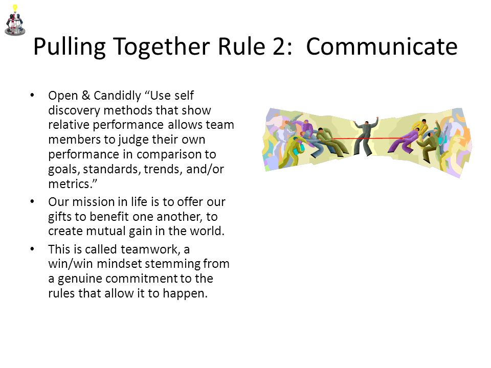 Pulling Together Rule 2: Communicate