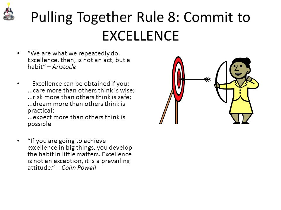 Pulling Together Rule 8: Commit to EXCELLENCE