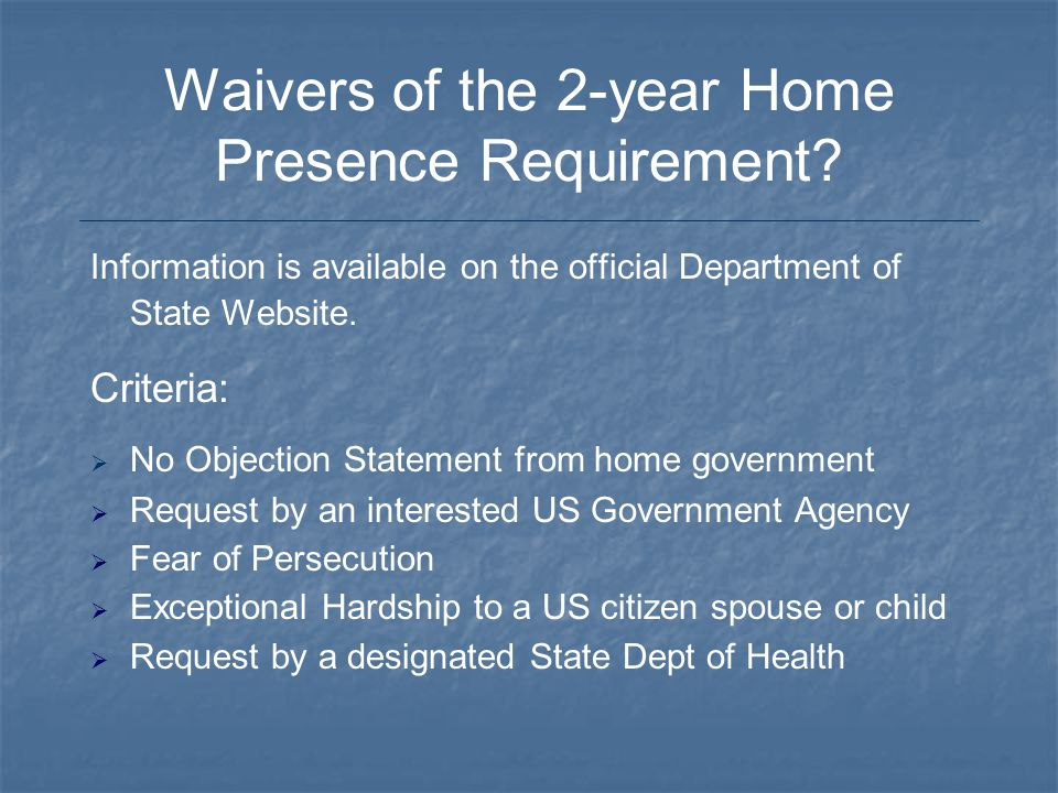 Waivers of the 2-year Home Presence Requirement