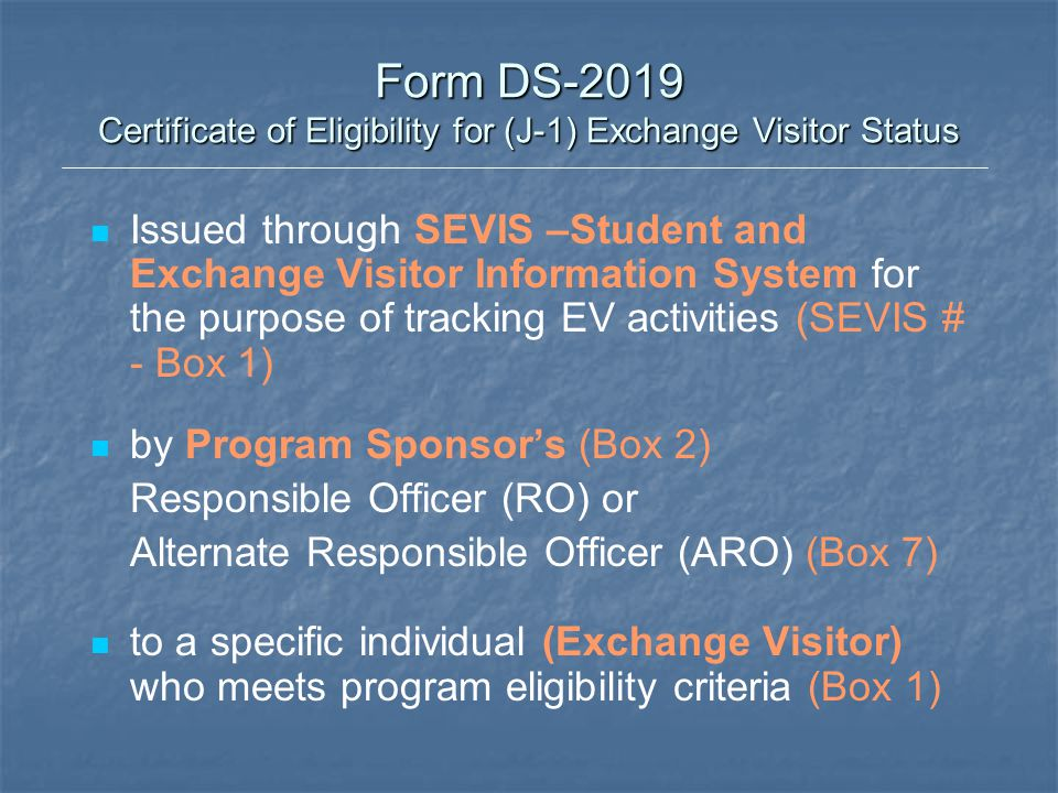 Form DS-2019 Certificate of Eligibility for (J-1) Exchange Visitor Status