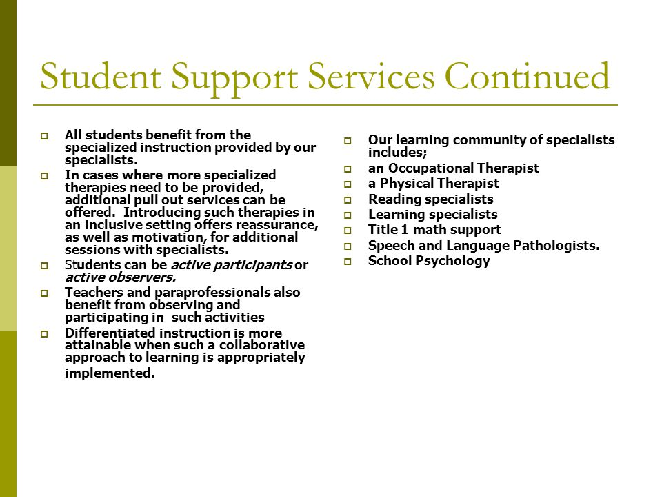Student Support Services Continued