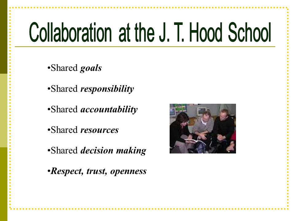 Collaboration at the J. T. Hood School