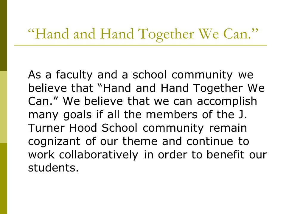 Hand and Hand Together We Can.