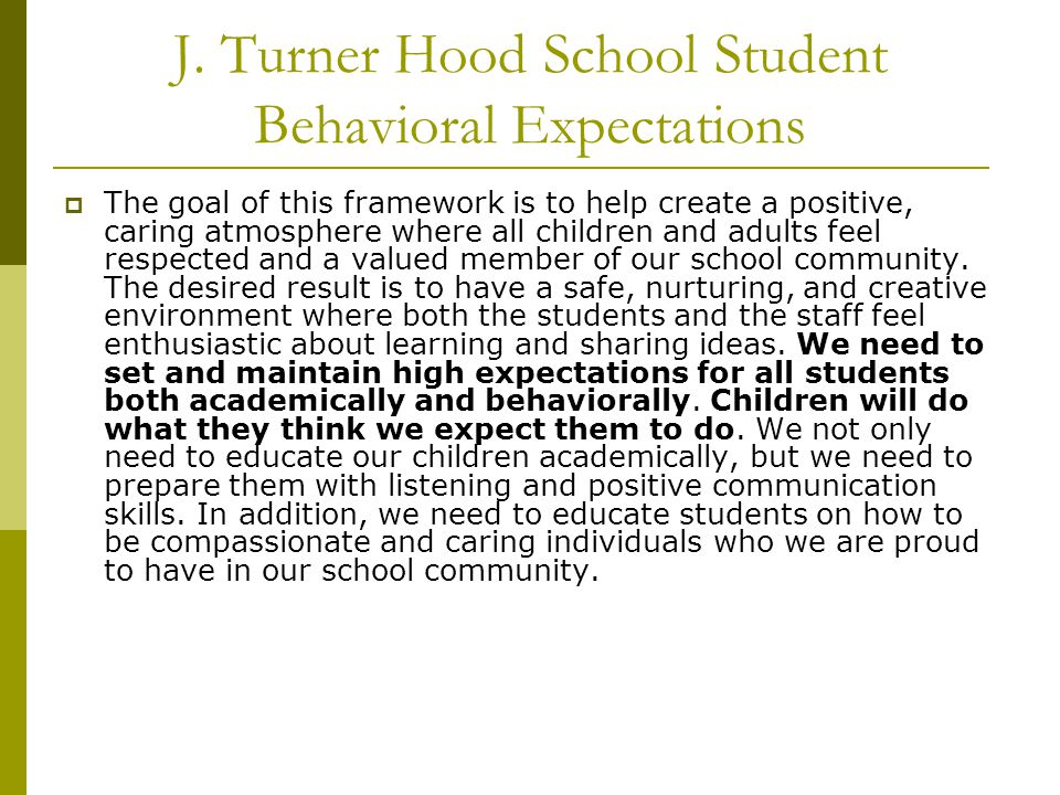 J. Turner Hood School Student Behavioral Expectations