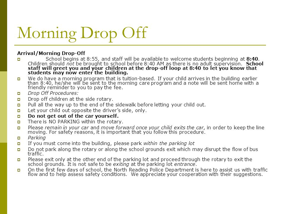 Morning Drop Off Arrival/Morning Drop-Off
