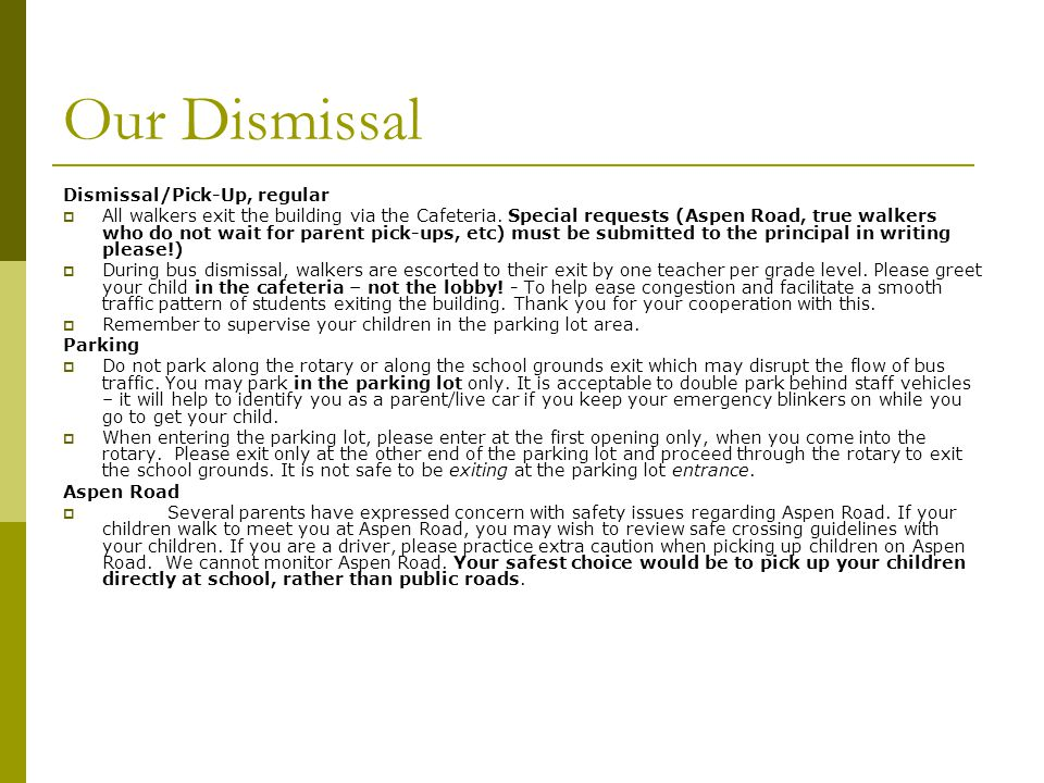 Our Dismissal Dismissal/Pick-Up, regular