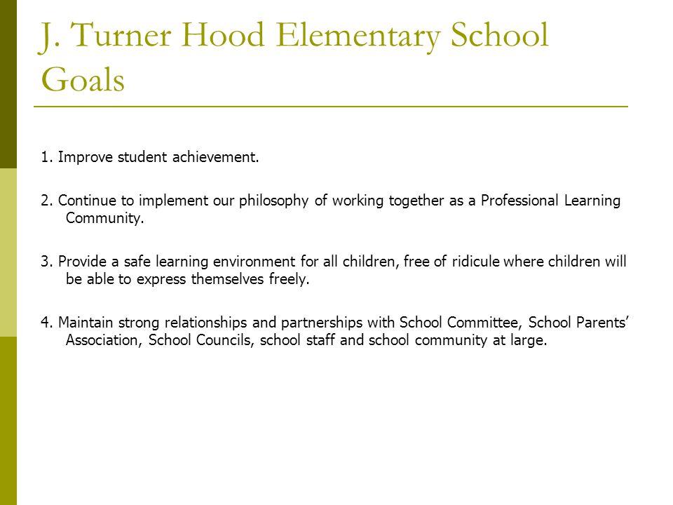 J. Turner Hood Elementary School Goals