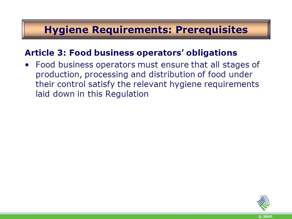 Hygiene Requirements: Prerequisites
