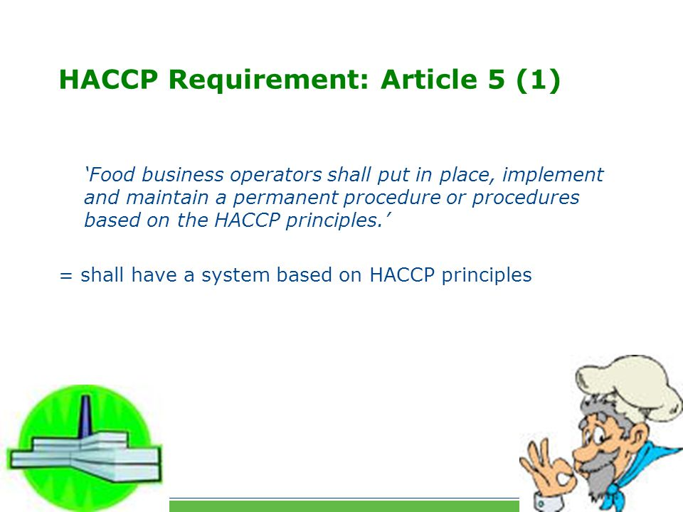 HACCP Requirement: Article 5 (1)