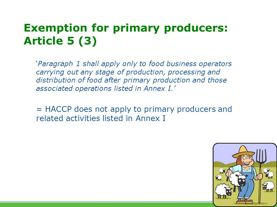 Exemption for primary producers: Article 5 (3)