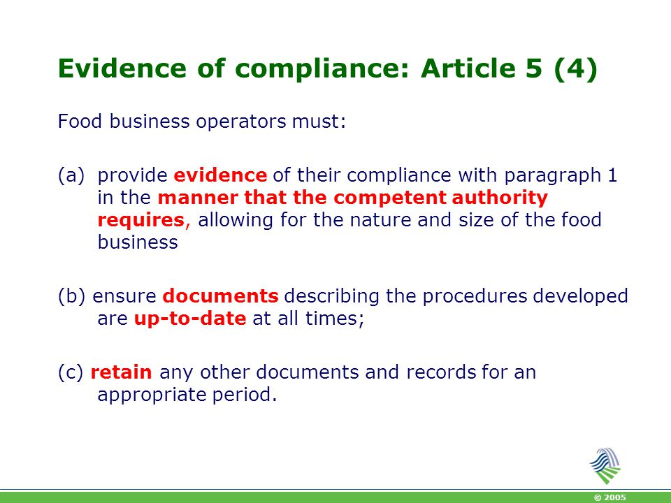 Evidence of compliance: Article 5 (4)