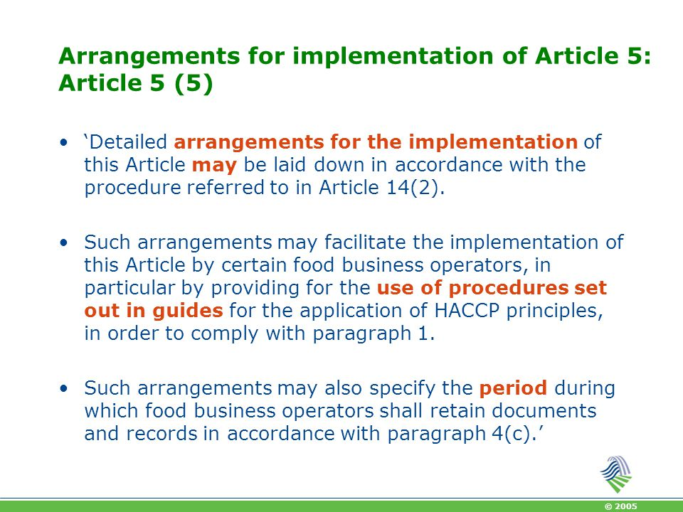 Arrangements for implementation of Article 5: Article 5 (5)