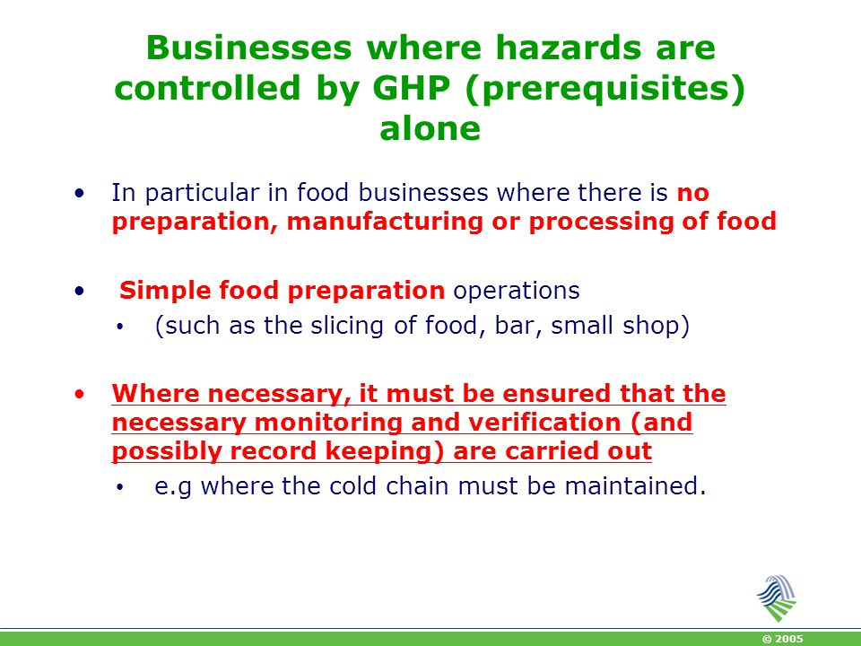 Businesses where hazards are controlled by GHP (prerequisites) alone