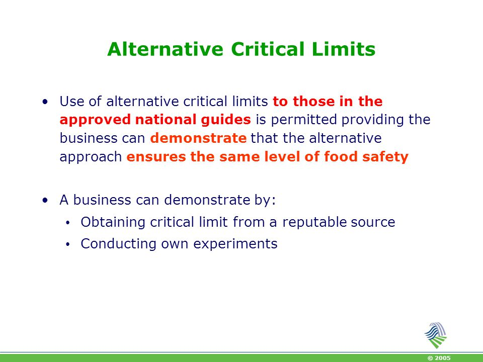 Alternative Critical Limits