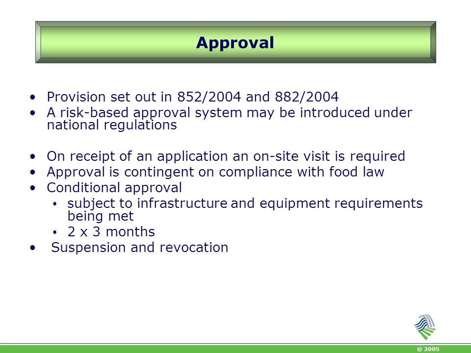 Approval Provision set out in 852/2004 and 882/2004