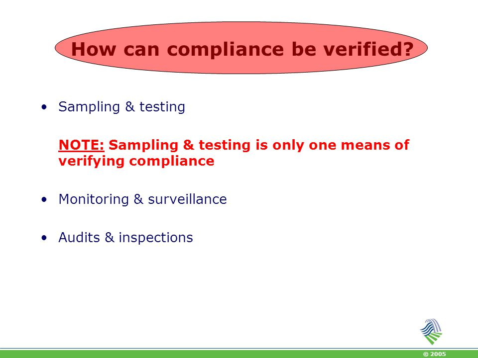 How can compliance be verified