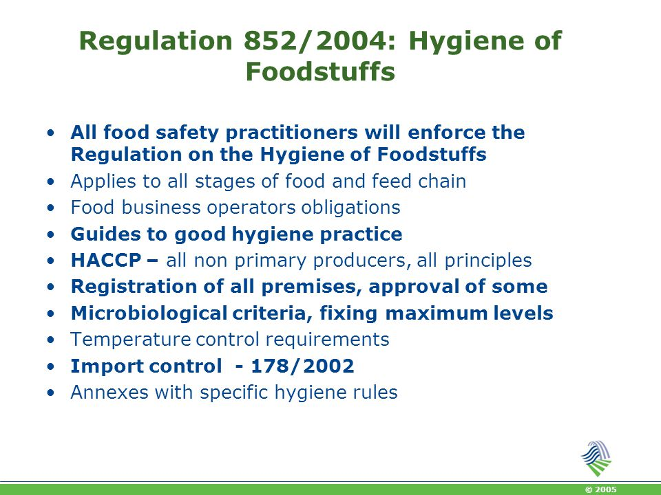 Regulation 852/2004: Hygiene of Foodstuffs