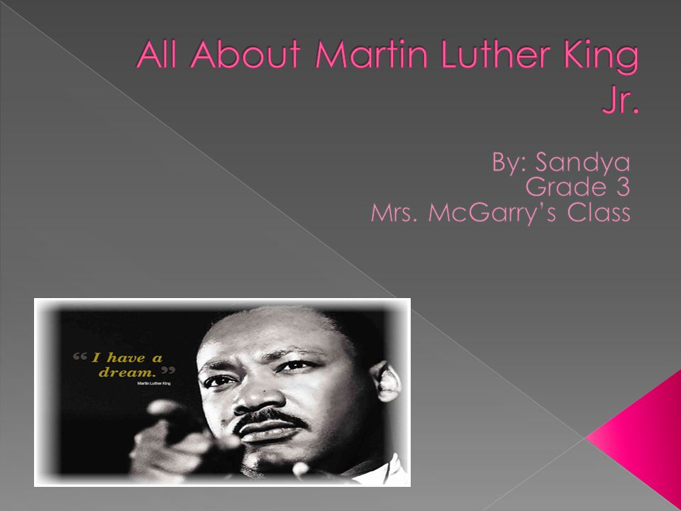 All About Martin Luther King Jr.