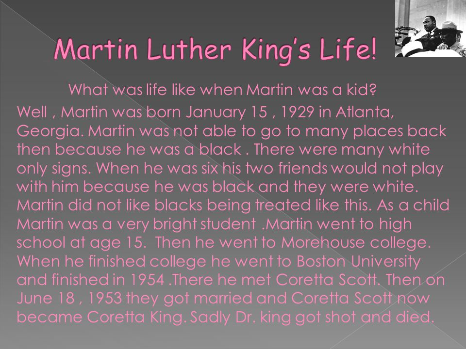 Martin Luther King's Life!
