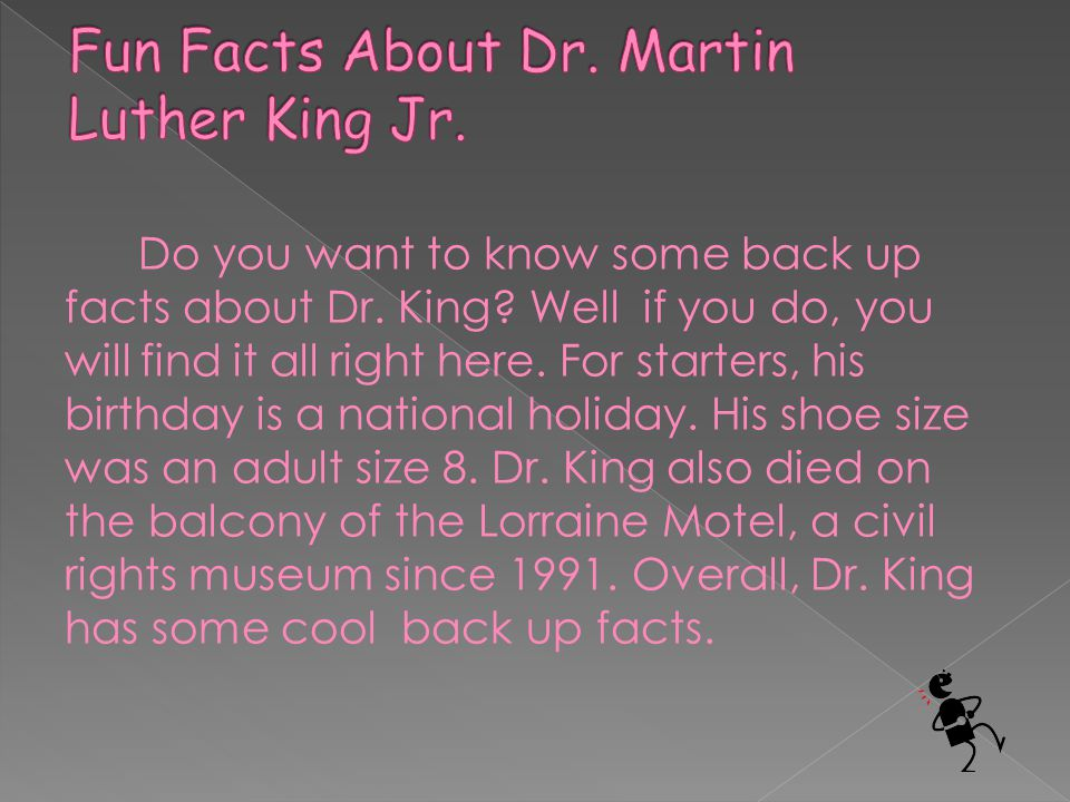 Fun Facts About Dr. Martin Luther King Jr.