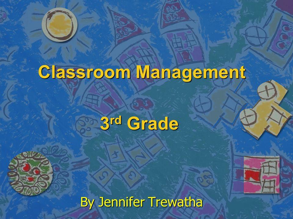 Classroom Management 3rd Grade