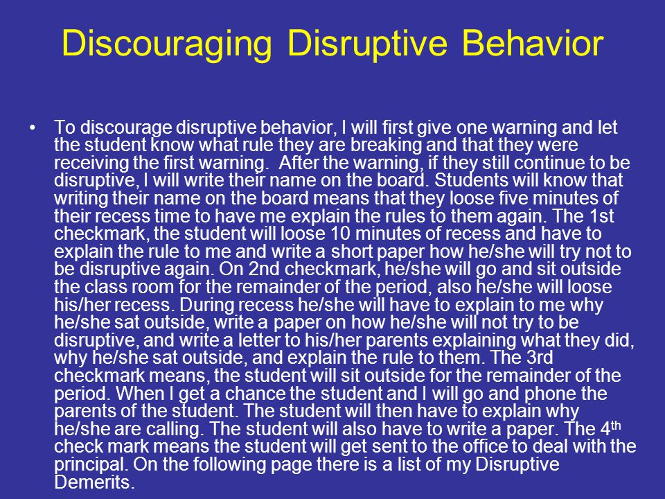 Discouraging Disruptive Behavior