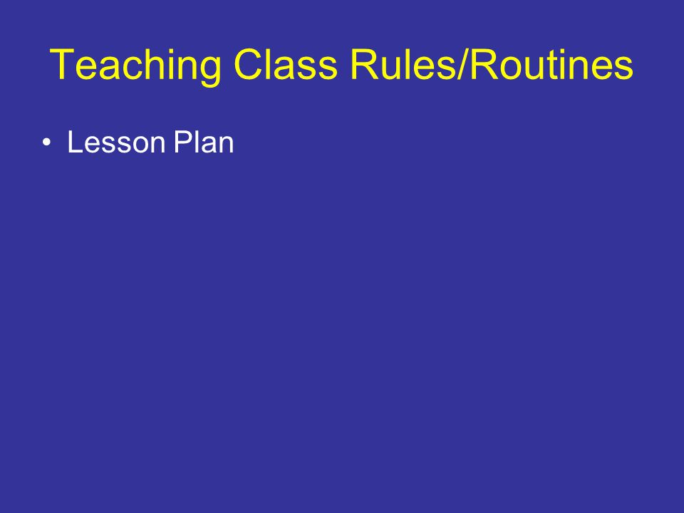 Teaching Class Rules/Routines