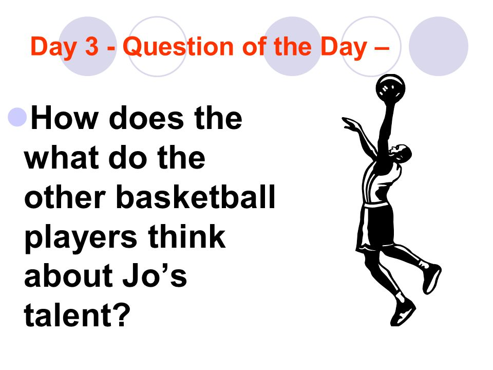 Day 3 - Question of the Day –