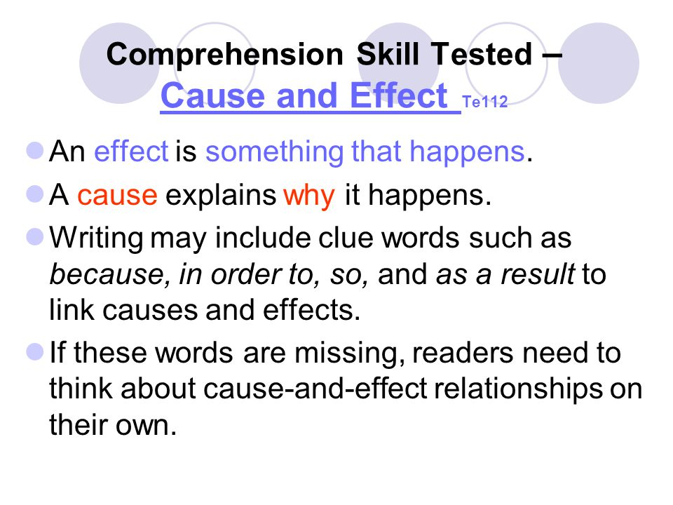 Comprehension Skill Tested – Cause and Effect Te112