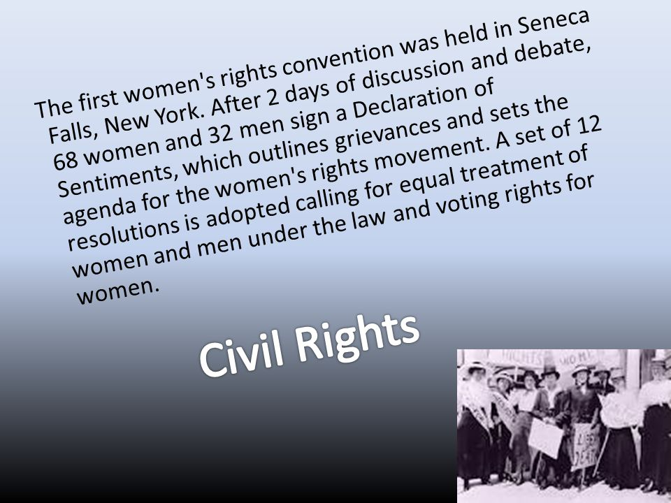 The first women s rights convention was held in Seneca Falls, New York