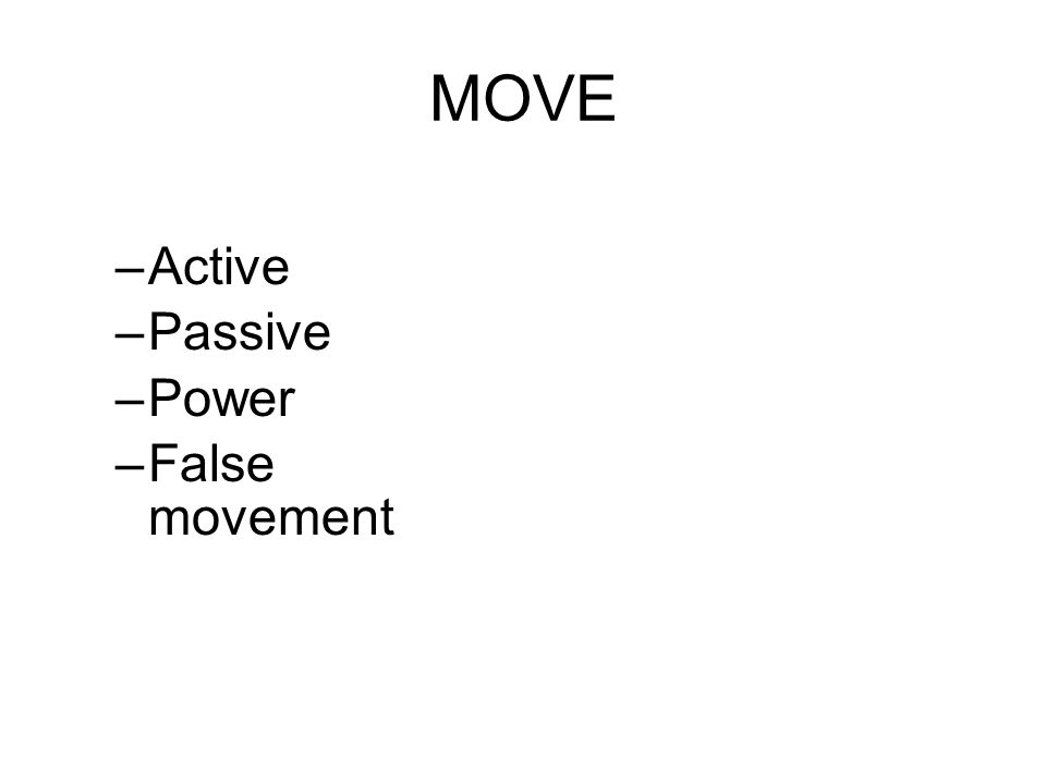 MOVE Active Passive Power False movement