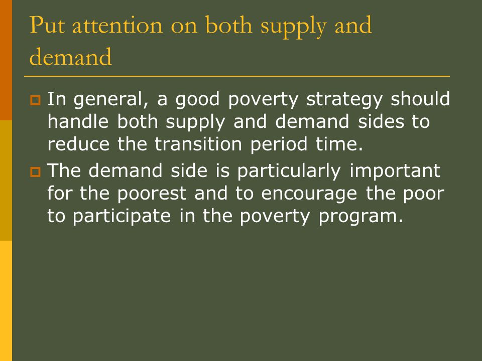 Put attention on both supply and demand
