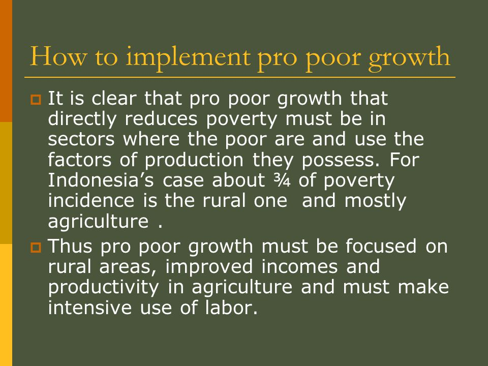 How to implement pro poor growth