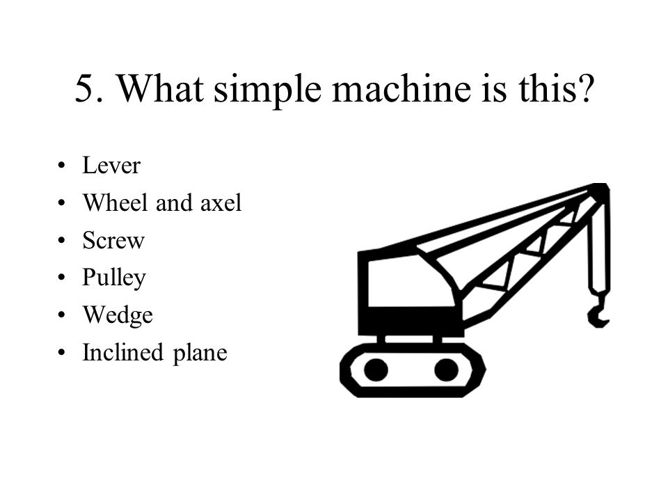 5. What simple machine is this