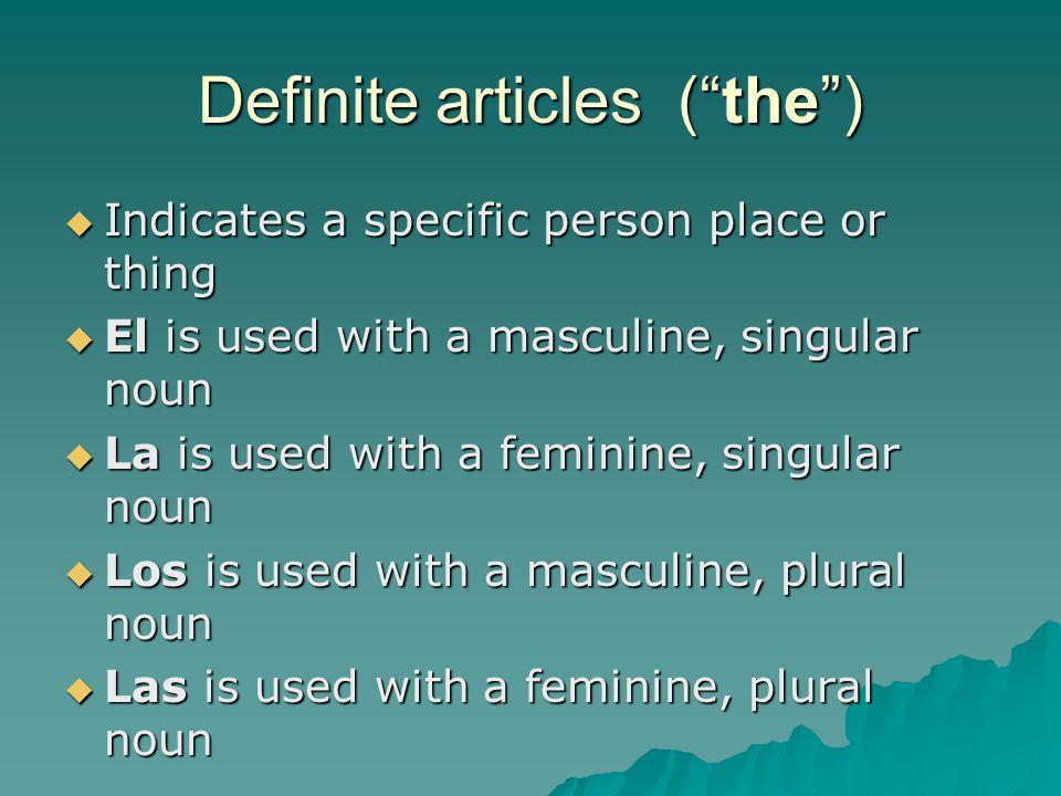 Definite articles ( the )