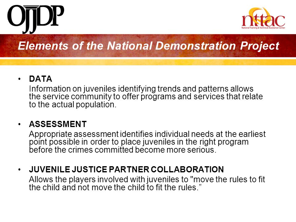 Elements of the National Demonstration Project