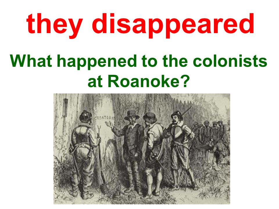 What happened to the colonists