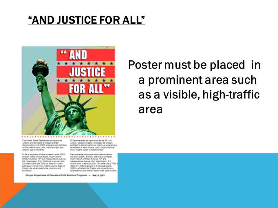 Civil Rights And Justice For All Poster must be placed in a prominent area such as a visible, high-traffic area.