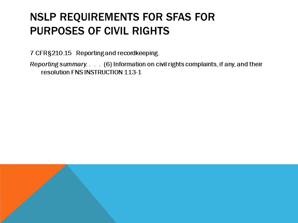 nslp requirements FOR sfaS FOR PURPOSES OF CIVIL RIGHTS