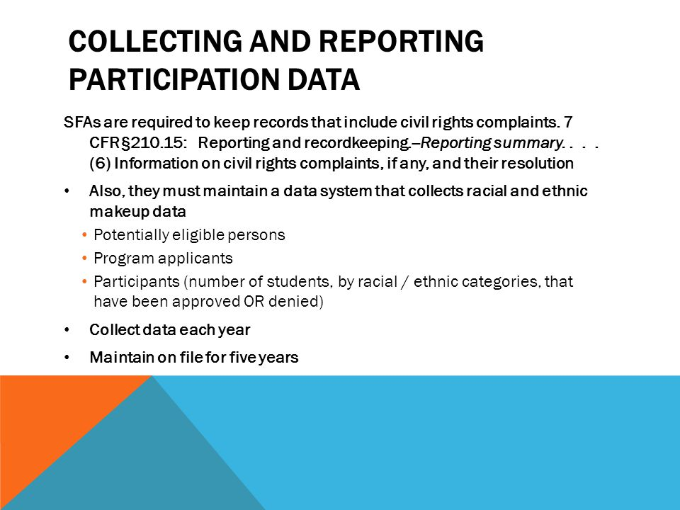 Collecting and reporting participation data