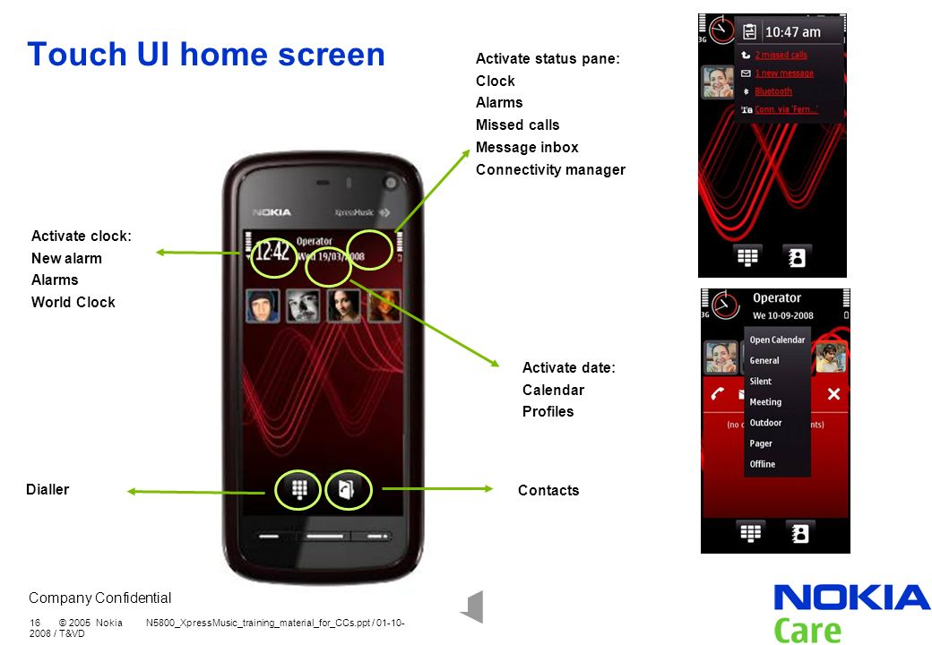 Touch UI home screen Activate status pane: Clock Alarms Missed calls