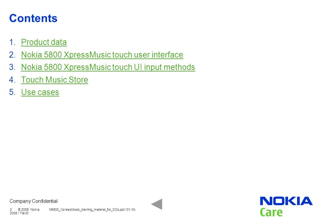 Contents Product data Nokia 5800 XpressMusic touch user interface