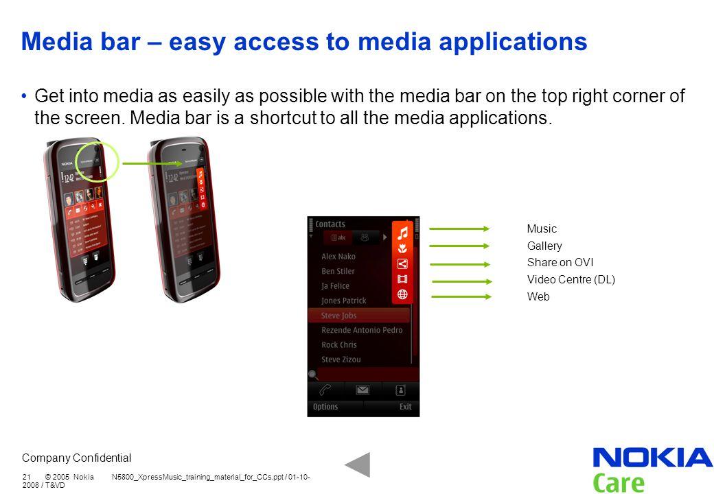 Media bar – easy access to media applications