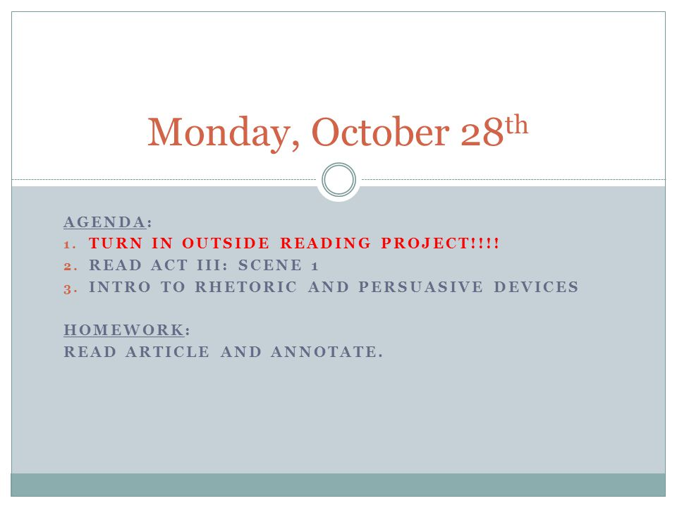Monday, October 28th Agenda: TURN IN Outside Reading Project!!!!